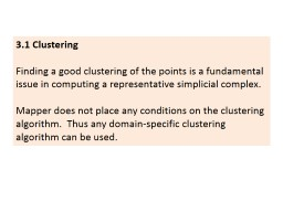 3.1 Clustering Finding  a good clustering of the points is a fundamental