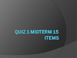Quiz 1 midterm 15 items Problem solving