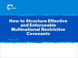 How to Structure Effective and Enforceable Multinational Restrictive Covenants