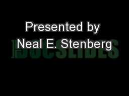 Presented by Neal E. Stenberg