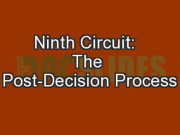 Ninth Circuit:  The Post-Decision Process