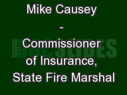 Mike Causey - Commissioner of Insurance, State Fire Marshal