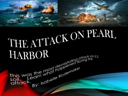 The attack on Pearl Harbor PowerPoint PPT Presentation