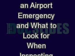 How to be Prepared for an Airport Emergency and What to Look for When Inspecting Your Airfield