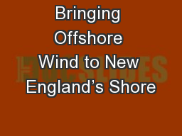 Bringing Offshore Wind to New England's Shore