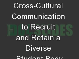 Effective Cross-Cultural Communication to Recruit and Retain a Diverse Student Body