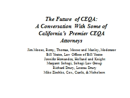 The Future of CEQA: A Conversation With Some of