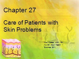 Chapter 27 Care of Patients with Skin Problems