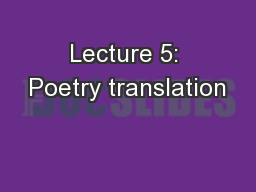 Lecture 5: Poetry translation