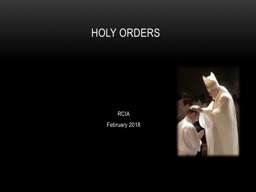 RCIA February 2018 Holy Orders PowerPoint Presentation, PPT - DocSlides