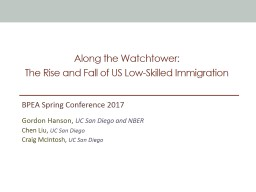 Along the Watchtower:  The Rise and Fall of US Low-Skilled Immigration
