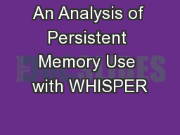 An Analysis of Persistent Memory Use with WHISPER
