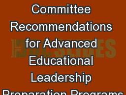 UPPI Stakeholder Committee Recommendations for Advanced Educational Leadership Preparation Programs