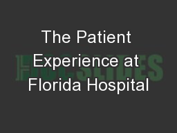 The Patient Experience at Florida Hospital