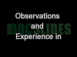 Observations and Experience in