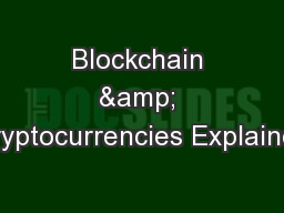 Blockchain & Cryptocurrencies Explained