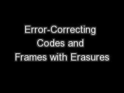 Error-Correcting Codes and Frames with Erasures