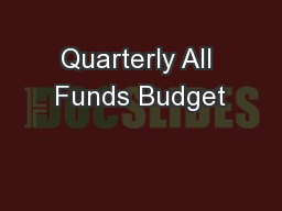 Quarterly All Funds Budget