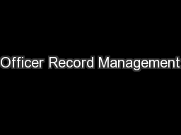 Officer Record Management