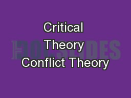 Critical Theory Conflict Theory