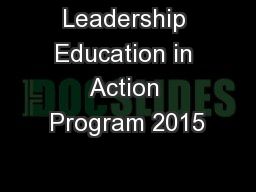 Leadership Education in Action Program 2015