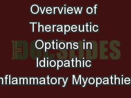Overview of Therapeutic Options in Idiopathic Inflammatory Myopathies