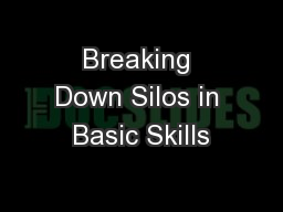 Breaking Down Silos in Basic Skills