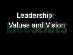 Leadership: Values and Vision