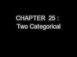CHAPTER  25 : Two Categorical