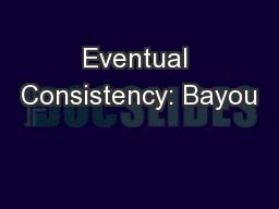 Eventual Consistency: Bayou