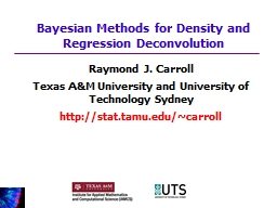 Raymond J. Carroll Texas A&M University and University of Technology Sydney
