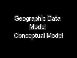 Geographic Data Model Conceptual Model