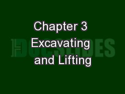 Chapter 3 Excavating and Lifting