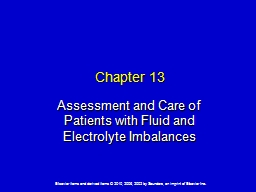Chapter 13 Assessment and Care of Patients with Fluid and Electrolyte Imbalances PowerPoint PPT Presentation