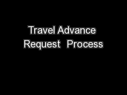 Travel Advance Request  Process