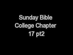 Sunday Bible College Chapter 17 pt2