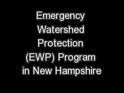 Emergency Watershed Protection (EWP) Program in New Hampshire