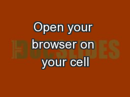 Open your browser on your cell