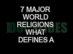 7 MAJOR WORLD RELIGIONS WHAT DEFINES A