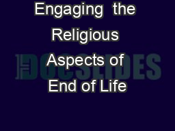 Engaging  the Religious Aspects of End of Life