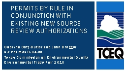 Permits by Rule in Conjunction With Existing New Source Review Authorizations
