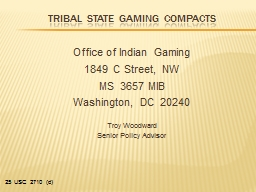 Tribal State  Gaming Compacts