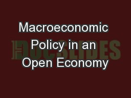 Macroeconomic Policy in an Open Economy