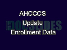 AHCCCS Update Enrollment Data