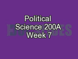 Political Science 200A Week 7