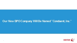 1 Our New BPO Company Will Be Named �