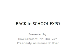 BACK-to-SCHOOL EXPO Presented by:
