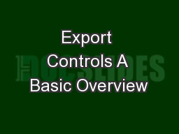 Export Controls A Basic Overview