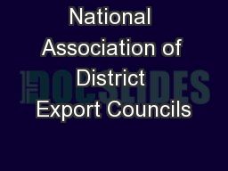 National Association of District Export Councils PowerPoint PPT Presentation