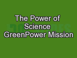 The Power of Science GreenPower Mission